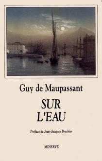 Sur l'eau - Guy deMaupassant