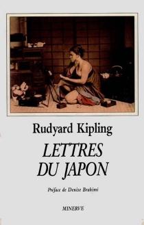 Lettres du Japon - RudyardKipling