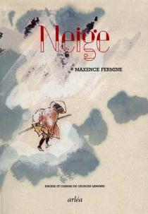 Neige - MaxenceFermine