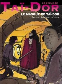 Taï-Dor - SergeLe Tendre