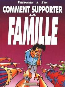 Comment supporter la famille - Fredman