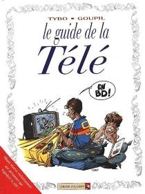 Guide de la télé en BD - JackyGoupil