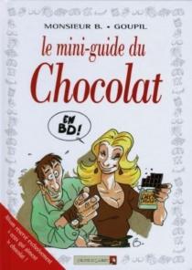 Le mini-guide du chocolat - JackyGoupil