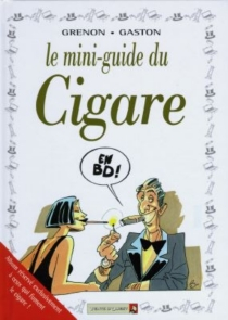 Le mini-guide du cigare - Gaston
