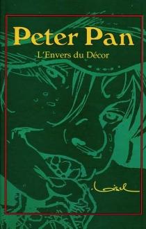 Peter Pan : l'envers du décor - RégisLoisel