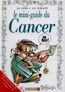 Cancer : mini-guide en BD -