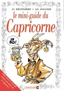 Capricorne : mini-guide en BD -