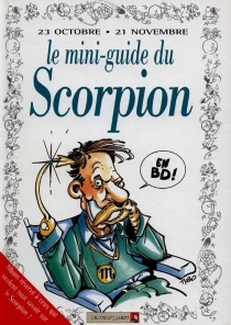 Scorpion : mini-guide en BD -