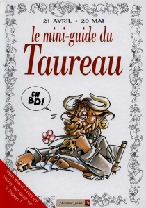 Taureau : mini-guide en BD -