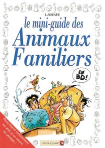 Le mini-guide des animaux familiers - PatrickLarme