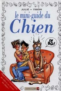 Le mini-guide du chien - AlainJulié