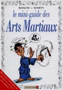 Les arts martiaux - Boschi