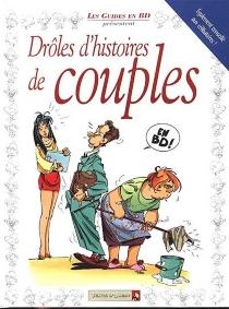 Drôles d'histoires de couples : les guides en BD -
