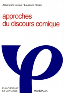 Approches du discours comique - Jean-MarcDefays