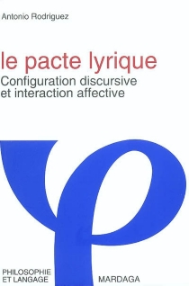 Le pacte lyrique : configuration discursive et interaction affective - AntonioG. Rodriguez