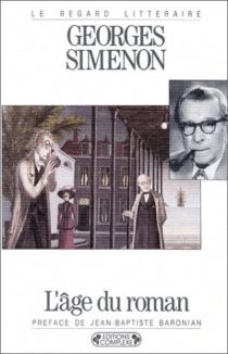 L'âge du roman - GeorgesSimenon