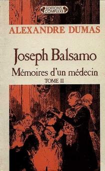 Joseph Balsamo, mémoires d'un médecin - AlexandreDumas