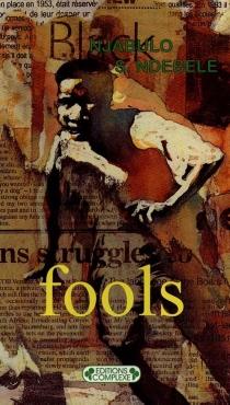 Fools - Njabulo SimakahleNdebele