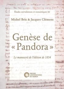 Genèse de Pandora : le manuscrit de l'édition de 1854 - MichelBrix