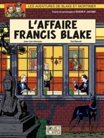 Les aventures de Blake et Mortimer : d'après les personnages d'Edgar P. Jacobs - TedBenoit