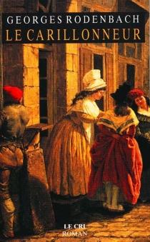 Le carillonneur - GeorgesRodenbach