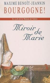 Le cycle de la maison de Valois - MaximeBenoît-Jeannin