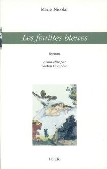 Les feuilles bleues - MarieNicolaï