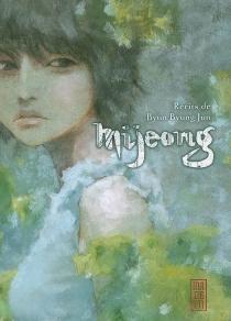 Mijeong : récits - Byung-JunByun
