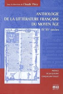 Anthologie de la littérature française du Moyen Age : IXe-XVe siècles -