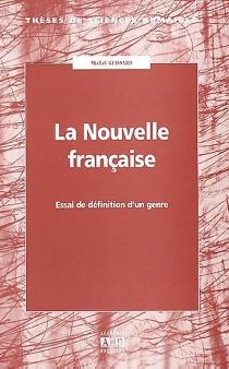 La nouvelle française : essai de définition d'un genre - MichelGuissard