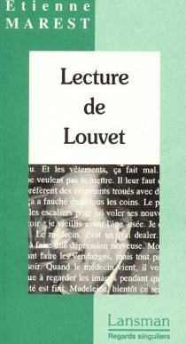 Lecture de Louvet| Suivi de Une biobibliographie de Jean Louvet - EtienneMarest