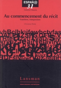 Au commencement du récit : transitions, transgressions -