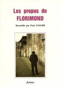 Les Propos de Florimond - Florimond