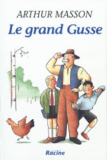 Le grand Gusse - Arthur Masson