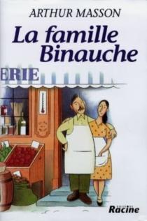 La famille Binauche - ArthurMasson