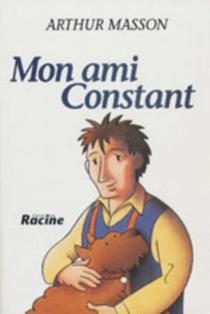 Mon ami Constant - ArthurMasson