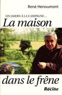 Un jardin à la campagne - RenéHenoumont