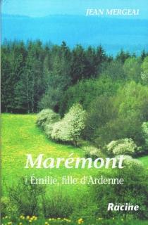 Emilie, fille d'Ardenne - JeanMergeai