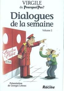 Dialogues de la semaine - GeorgesLebouc