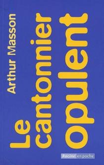 Le cantonnier opulent - ArthurMasson