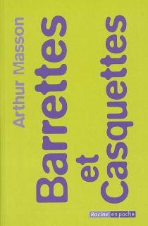 Barrettes et casquettes - ArthurMasson