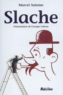 Slache - MarcelAntoine