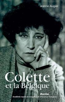Colette et la Belgique - JeanneAugier