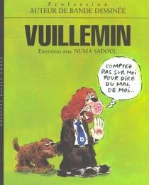 Vuillemin : entretiens avec Numa Sadoul - NumaSadoul