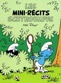 Les mini-récits Schtroumpfs -