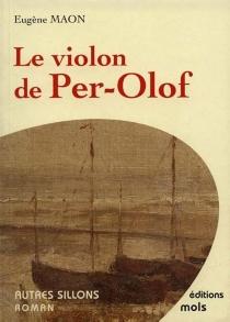 Le violon de Per-Olof - EugèneMaon