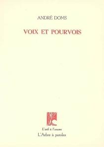 Voix et pourvois - AndréDoms