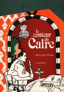 Le conteur du Caïre - BarrackRima