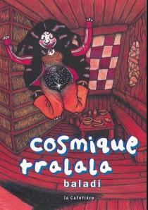 Cosmique tralala - Baladi