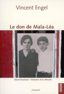 Le don de Mala-Léa : David Susskind, l'itinéraire d'un Mensch - VincentEngel
